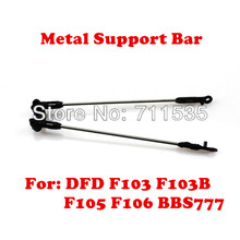 Wholesales ! Metal Support Bar Spare Parts For DFD AVATAR F103 F103B F105 F106 BBS777 Radio Remote RC Helicopter(China)
