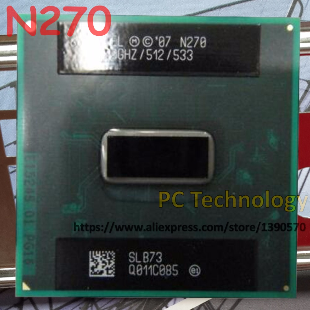 N270 SLB73 NEW Intel Atom N270 Processor N 270 (512K Cache, 1.60 GHz, 533 MHz FSB) BGA CPU for laptop Free shipping(China (Mainland))