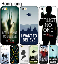 HongJiang The X Files I want to believe cell phone Cover case for iphone 6 4 4s 5 5s SE 5c 6 6s 7 8 plus case for iphone 7 X(China)