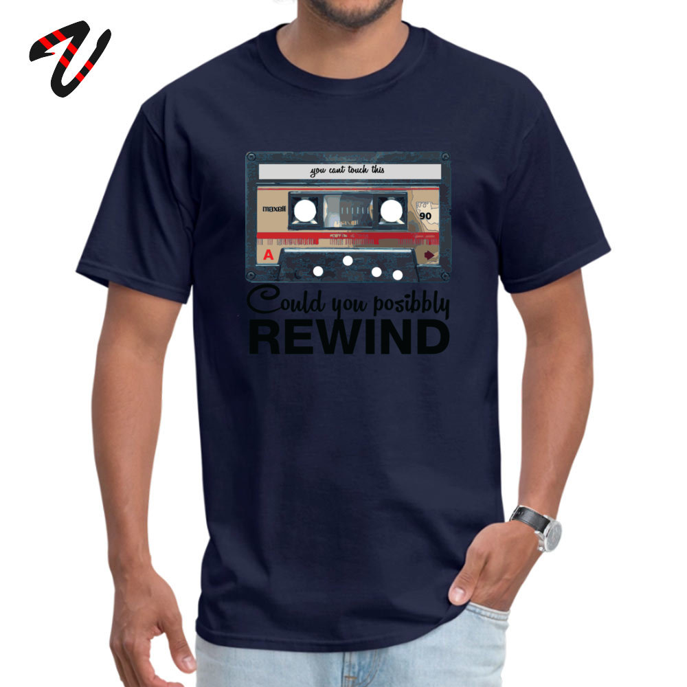 Men's T Shirts Custom Summer Tops Shirts Cotton Fabric O Neck Short Sleeve Casual Clothing Shirt ostern Day Top Quality COULD YOU POSSIBLY REWIND OLD SCHOOL 4439 navy