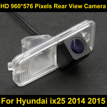 PAL HD 960*576 Pixels high definition Car Parking Rear view Camera for Hyundai ix25 2014 2015 Car Waterproof Backup Camera(China)