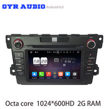 Octa core Android 6.0 Car DVD gps For mazda cx-7 cx7 2012-2016 with 1024*600 2GB RAM canbus Radio navi Stereo WIFI 4G DVR USB