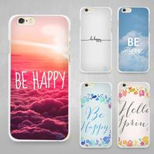 Be Happy Choose Hard White Cell Phone Case Cover for Apple iPhone 4 4s 5 SE 5s 6 6s 7 Plus