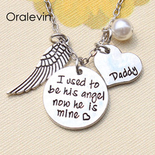 I used to be his angel now he is mine  Gifts for daddy Inspirational Necklace Hand make Jewelry 20Pcs/Lot #LN1323