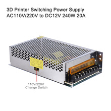 AC 110V/220V to DC 12V 240W 20A Switching Power Supply Dual-input Centralized Monitoring Adaptor Transformer for 3D Printer Kit
