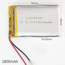 3.7V 1800mAh 103450 Lithium Polymer Li-Po Rechargeable DIY Battery  For Mp3 GPS PSP mobile phone power bank electronic part