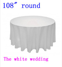 "10piece  polyester 108"" Cheap Wedding Table Cloths Round white Wedding Tablecloth Free Shipping"
