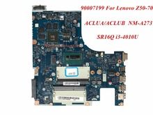 High Quality Product For Lenovo Z50-70 Laptop Motherboard ACLUA/ACLUB NM-A273 SR16Q i3-4010U 90007199 DDR3L 100% Tested