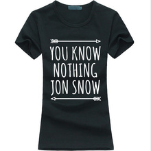 Buy 2017 Summer Funny Women T-shirt YOU KNOW NOTHING JON SNOW Print casual harajuku Tee Shirt Femme Fashion brand punk kawaii tops for $4.40 in AliExpress store