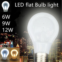 E27 LED bulb LED flat Bulb light 2016 new arrive 220V 6W 9W 12W High Bright Lampada Energy Saving Warm white White