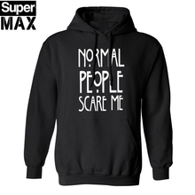 Normal People Scare Me Brand New men hooded sweatshirt top quality cotton blend fleece casual mens hoodies H01