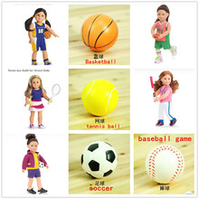"Doll Accessories Sport Basketball,baseball game,soccer,tennis ball fit 18"" American girl doll girl (only ball)(China)"