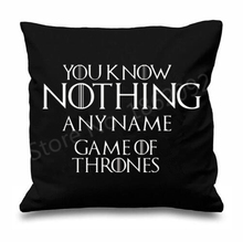 "Personalised You Know Nothing Game of Thrones Throw Pillow Case Funny Jon Snow Know Nothing Cushion Cover Custom Name Gifts 18""(China)"