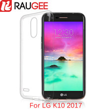 Raugee Clear Case for 5.3 inch LG K10 2017 TPU Silicon Back Cover Protector Phone Case for LG LV5 / X400 M250 M250N Mobile Phone