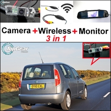 3 in1 Special Rear View Camera + Wireless Receiver + Mirror Monitor Backup Parking System For Skoda Roomster (Type 5J) 2006~2014