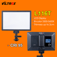 Viltrox L116T LED Video Light Ultra thin LCD Bi-Color & Dimmable DSLR Studio LED Light Lamp Panel for Camera DV Camcorder(China)
