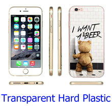 Ted I want a beer Transparent Phone Case for iPhone 5S 5 SE 5C 4 4S 6 6S 7 Plus Cover ( Soft TPU / Hard Plastic for Choice )