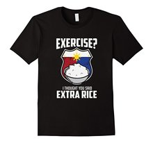 Exercise I Thought You Said Extra Rice Philippines T-Shirt Men's Funny Crew Neck Short-Sleeve(China)