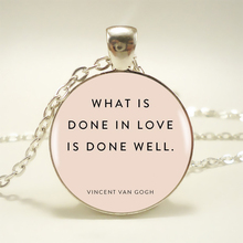 What Is Done In Love Is Done Well Pendant Choker Statement Silver Necklace Glass Cabochon Pendant Necklace