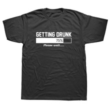 WEELSGAO Summer Funny Getting Drunk Please Wait Beer Cotton t-shirt Men plus size short sleeve hip-hop camisetas T Shirt Tops