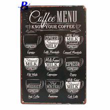 Custom Neon Sign  Arrival Hot Sale CAFE MENU KNOW YOUR COFFEE TIN SIGN Old Wall Metal Painting ART Decor  Tin Metal Sign