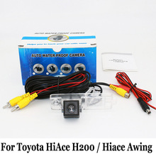 For Toyota HiAce H200 / Hiace Awing / Super Grandia 2004~2016 / RCA AUX Wired Or Wireless / HD CCD Night Vision Rear View Camera