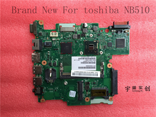 New New For Toshiba Satellite NB510 Motherboard Laptop V000268060 SR0W1 N2600 CPU 6050A2488301-MB-A02 Warranty:90 Days(China)