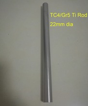 Tool parts, DIY Industry Material  22mm Dia TC4/GR5 Titanium Rod,Length about 200 mm