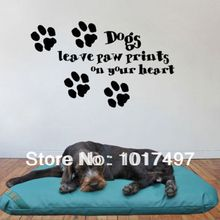 Free shipping Ebay hot dogs leave paw prints on your heart Decorative Wall Art Mural Decal Sticker,cute dog sayings quote,dog002