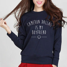 CAMERON DALLAS IS MY BOYFRIEND New funny Women fleece sweatshirt streetwear harajuku mma 2017 autumn brand pink hoodie hip hop(China)