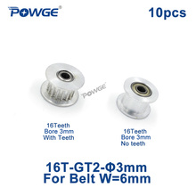 POWGE 2GT 16 Teeth synchronous Idler Pulley Bore 3mm with Bearing for Width 6MM GT2 Timing belt Tension Wheel 16T 16teeth 10pcs(China)