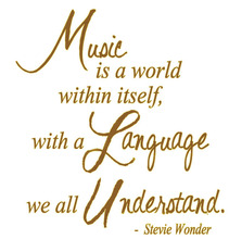 Music Is A World Within Itself, With A Language We All Understand. - Stevie Wonder Vinyl Wall Quote For Home(China)