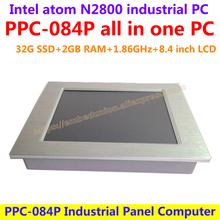 All In One Computer 8.4inch Intel atom N2800 industrial panel pc with resistance touch screen 32G SSD 2G RAM affordable pc