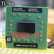 original AMD cpu laptop Turion TL-60 CPU 1M Cache/2.0GHz/Socket S1/Dual-Core Laptop processor tl60 TL 60