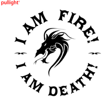 14cm*14cm I Am Fire Death Fashion Dragon Personality Creative Classic Attractive Vinyl Car Styling Stickers Motorcycle Decals