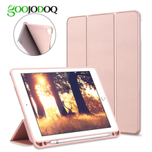 GOOJODOQ Smart Case For iPad 2018 9.7 Pro 9.7 with Pencil Holder Silicone Soft Cover for iPad Air 2 / Air 1 Case Funda 2017 9.7(China)