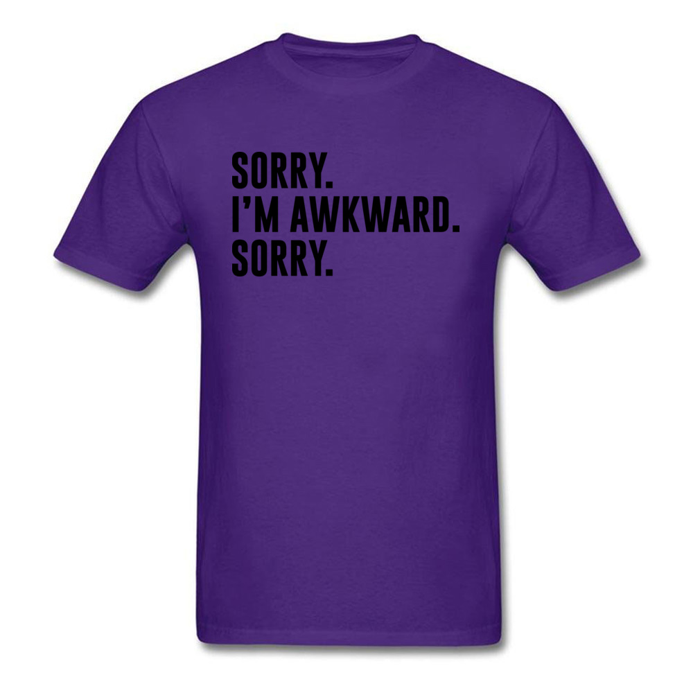 Sorry. Im Awkward. Sorry Cool Summer/Fall All Cotton O Neck Mens Tops Shirt Europe Tops & Tees Special Short Sleeve T Shirt Sorry. Im Awkward. Sorry purple