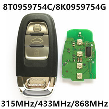 Car Smart Card Auto Remote Key for Audi A4 S4 A5 S5 RS5 Q5 Quattro 315Mhz/433MHz/868MHz Keyless 8K0 959 754G 8T0 959 754C 754 C
