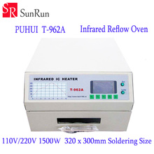 Free Shipping New Arrival PUHUI T-962A Infrared IC Heater T962A Reflow Oven BGA SMD SMT Rework Sation T 962A Reflow Wave Oven