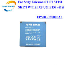 QiAN SiMAi For Sony Ericsson ST17I ST15I SK17I WT18I X8 U5I E15i wt18i 1PCS 2017 New 100% High Quality EP500 Battery(China)