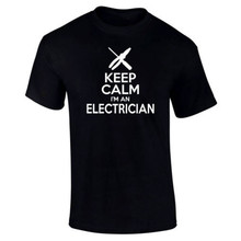 Keep Calm I'm An Electrician T Shirt Construction Funny Letter Printed Top Tee Summer shirts Fashion Men T-Shirt Euro Size S-3XL(China)