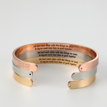 Stainless Steel Open Cuff Bangle Engraved we hurt each other with the things we want to say, we could have been so good together(China)