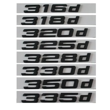 Black 316d 318d 320d 325d 328d 330d 335d Car Emblem Emblems Rear Number Letters Badges for BMW 3 series E90 E46 E91 E92 E93 F30(China)