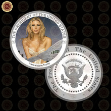 WR Ivanka Marie Trump Silver Plated Challenge Coin Quality 999.9 24k US Sexy Model Silver Coin with Case for Collection(China)