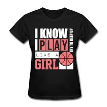 Basketballer Girl Funny Quote Women's T-Shirt Fashion Brand Harajuku Kawaii Slim Punk Tops Women T Shirt Cheap Sale Women(China)