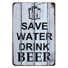 SAVE WATER DRINK BEER Tin Signs Vintage Metal Poster Decorative Metal Plate Plaques Wall Sticker Iron Painting Mix Order A641