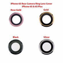 10pcs/lot NEW Back Rear Camera Ring Cover Glass with Frame For iPhone 6S & 6S Plus Cell Phone Repair Parts Wholesale