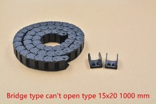 1pcs bridge type can't open plastic 15mmx20mm drag chain with end connectors L 1000mm engraving machine cable for CNC router