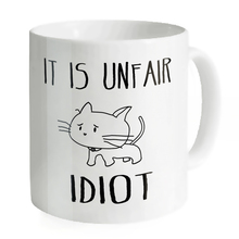 IT is Unfair Cat 11oz White Coffee Mugs Cups Water Breakfast Cups for Home Office Mug Wholesale Print Cups