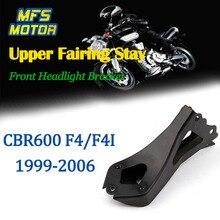 Upper Stay Brackets For 99 06 Honda CBR600 CBR 600 F4 F4I Front Headlight Fairing